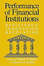 9780521771542: Performance of Financial Institutions: Efficiency, Innovation, Regulation