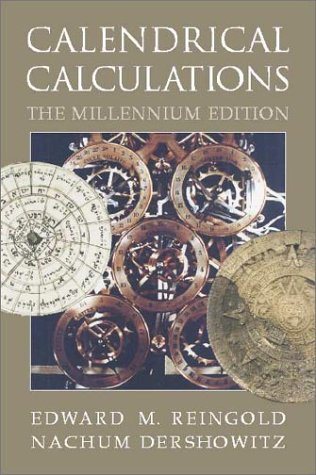 9780521771672: Calendrical Calculations