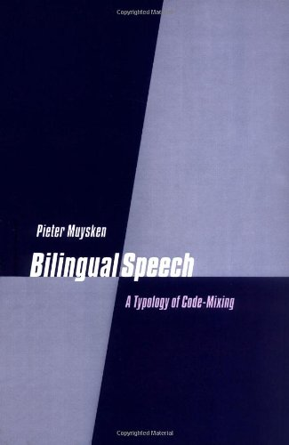 9780521771689: Bilingual Speech: A Typology of Code-Mixing