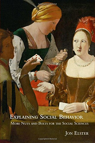 9780521771795: Explaining Social Behavior: More Nuts and Bolts for the Social Sciences
