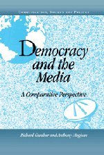 9780521771801: Democracy and the Media: A Comparative Perspective (Communication, Society and Politics)