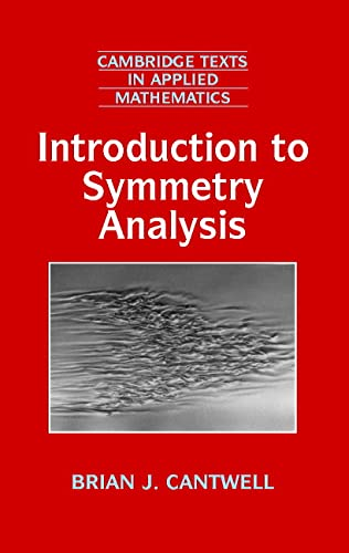 Introduction to Symmetry Analysis Hardback with CD-ROM: Cantwell, Brian J.
