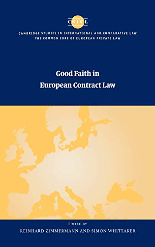 9780521771900: Good Faith in European Contract Law (The Common Core of European Private Law)