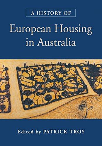 9780521771955: A History of European Housing in Australia