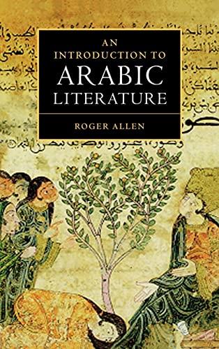 An Introduction to Arabic Literature: Professor Roger Allen