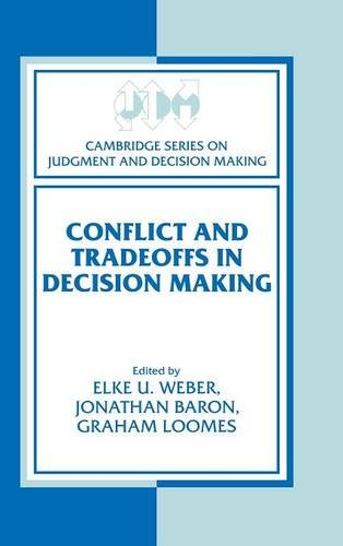 9780521772389: Conflict and Tradeoffs in Decision Making (Cambridge Series on Judgment and Decision Making)