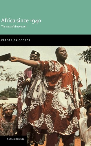 9780521772419: Africa since 1940: The Past of the Present (New Approaches to African History)