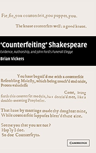 9780521772433: 'Counterfeiting' Shakespeare: Evidence, Authorship and John Ford's Funerall Elegye
