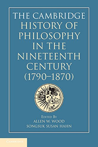 Cambridge History of Philosophy in the Nineteenth Century (1790-1870)