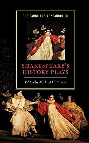 9780521772778: The Cambridge Companion to Shakespeare's History Plays Hardback (Cambridge Companions to Literature)