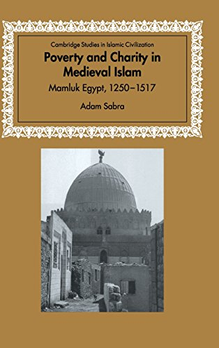 9780521772914: Poverty and Charity in Medieval Islam: Mamluk Egypt, 1250-1517