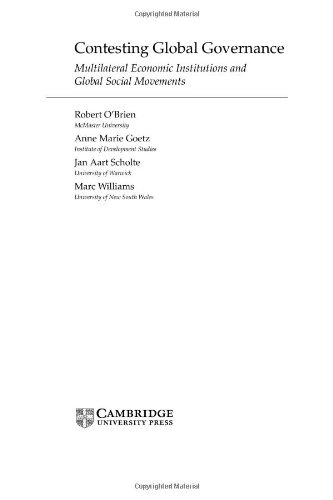 9780521773157: Contesting Global Governance: Multilateral Economic Institutions and Global Social Movements (Cambridge Studies in International Relations)