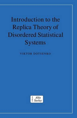 9780521773409: Introduction to the Replica Theory of Disordered Statistical Systems (Collection Alea-Saclay: Monographs and Texts in Statistical Physics)