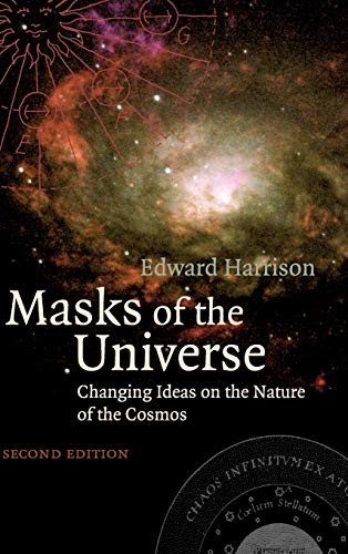 9780521773515: Masks of the Universe: Changing Ideas on the Nature of the Cosmos