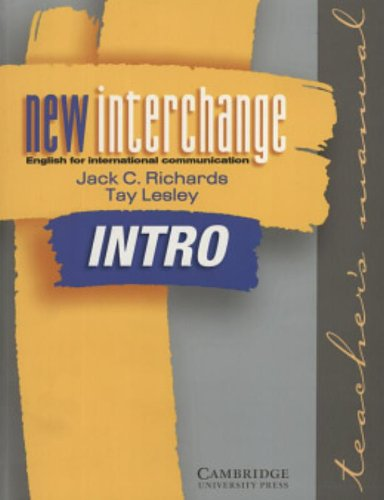 9780521773874: New Interchange Intro Teacher's manual: English for International Communication (New Interchange English for International Communication)