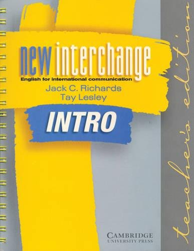 9780521773911: New Interchange Intro Teacher's edition: English for International Communication (New Interchange English for International Communication)