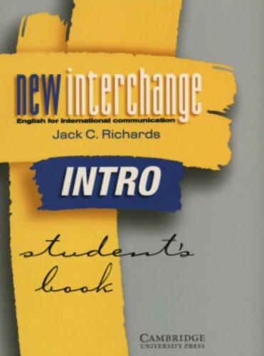 9780521773997: New Interchange Intro Student's Book: English for International Communication