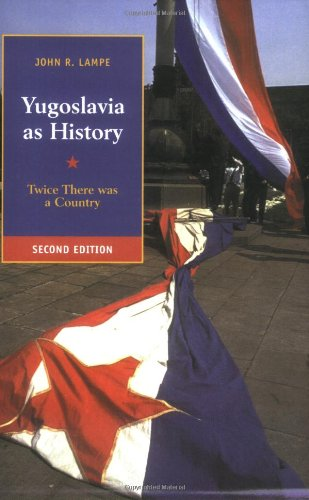 9780521774017: Yugoslavia as History: Twice There Was a Country