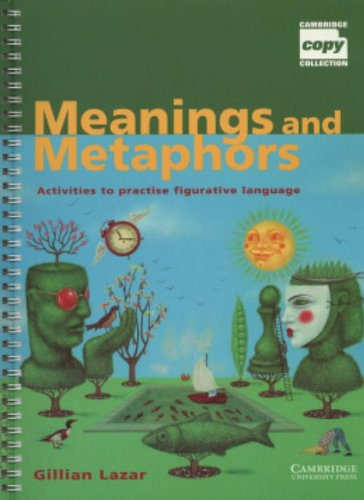 9780521774369: Meanings and Metaphors: Activities to Practise Figurative Language (Cambridge Copy Collection)