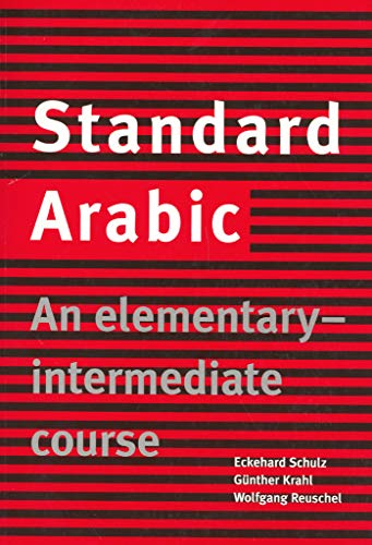 9780521774659: Standard Arabic: An Elementary-Intermediate Course