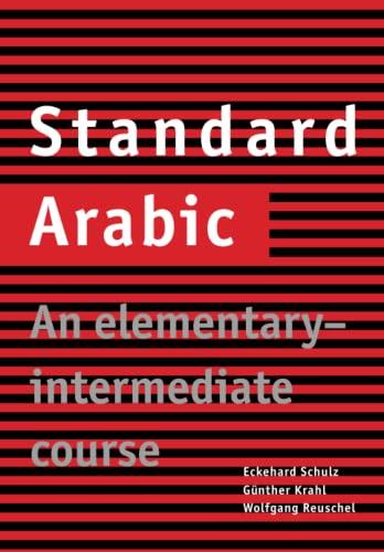 9780521774659: Standard Arabic: An Elementary-Intermediate Course