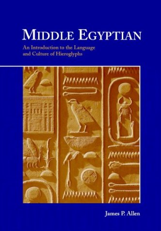 9780521774833: Middle Egyptian: An Introduction to the Language and Culture of Hieroglyphs