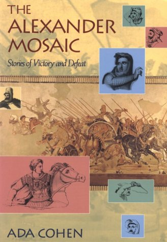 9780521775434: The Alexander Mosaic: Stories of Victory and Defeat (Cambridge Studies in Classical Art and Iconography)