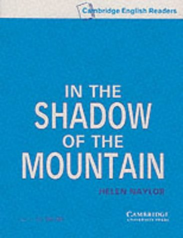 9780521775458: In the Shadow of the Mountain Level 5 Audio Cassette Set (2 Cassettes) (Cambridge English Readers)