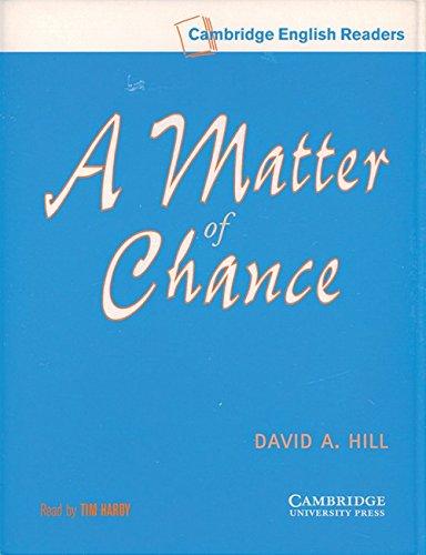 9780521775465: A Matter of Chance Level 4 Audio Cassette Set (2 Cassettes) (Cambridge English Readers)