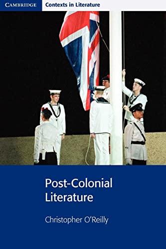9780521775540: Post-Colonial Literature (Cambridge Contexts in Literature)