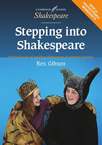 9780521775571: Stepping into Shakespeare: Practical Ways of Teaching Shakespeare to Younger Learners (Cambridge School Shakespeare)