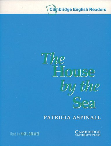 9780521775779: The House by the Sea Level 3 Audio Cassette (Cambridge English Readers)