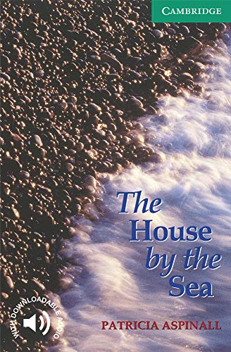 9780521775786: CER3: The House by the Sea Level 3 (Cambridge English Readers)