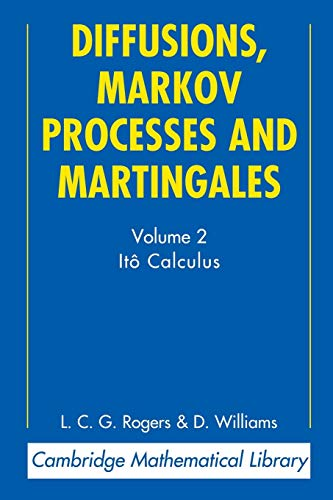 9780521775939: Diffusions, Markov Processes and Martingales: Volume 2, ItÃ? Calculus 2nd Edition Paperback (Cambridge Mathematical Library)