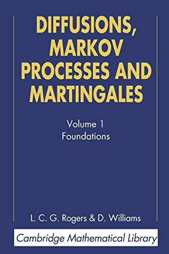 9780521775946: Diffusions, Markov Processes, and Martingales: Volume 1, Foundations (Cambridge Mathematical Library)