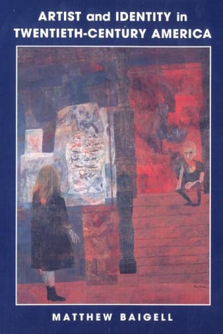 9780521776011: Artist and Identity 20C America (Contemporary Artists and their Critics)