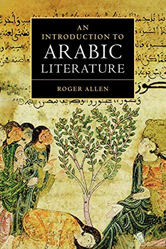 9780521776578: An Introduction to Arabic Literature