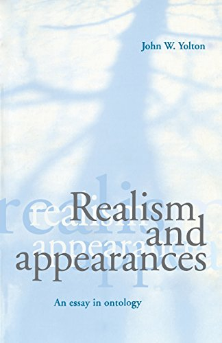 Realism and Appearances: An Essay in Ontology.: John W. Yolton