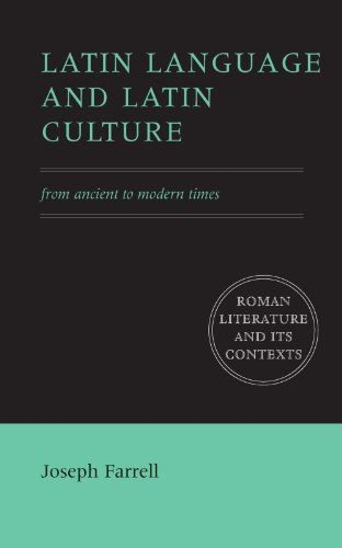 9780521776639: Latin Language and Latin Culture: From Ancient to Modern Times