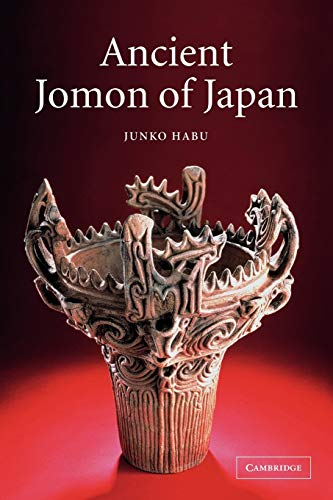 9780521776707: Ancient Jomon of Japan (Case Studies in Early Societies)