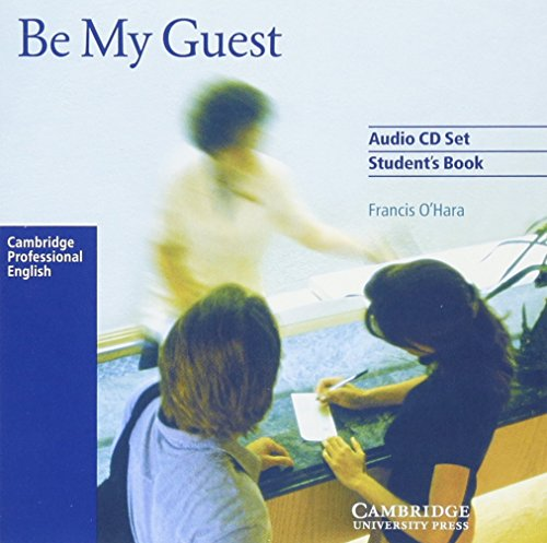 9780521776868: Be My Guest Audio CD Set (2 CDs) (English for the Hotel Industry)