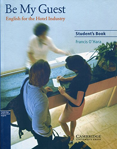 9780521776899: Be My Guest Student's Book: English for the Hotel Industry