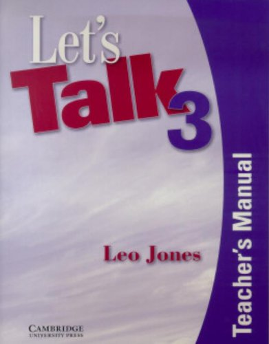 Let's Talk 3 Teacher's Manual (0521776910) by Leo Jones