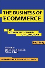 9780521776981: The Business of Ecommerce: From Corporate Strategy to Technology (Breakthroughs in Application Development)