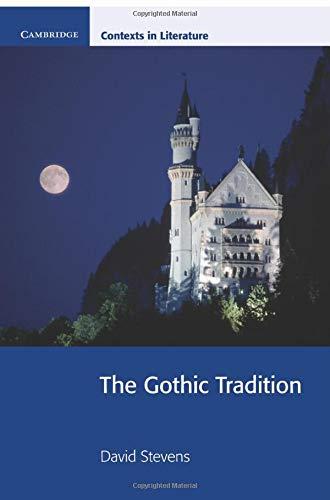 9780521777322: The Gothic Tradition (Cambridge Contexts in Literature)