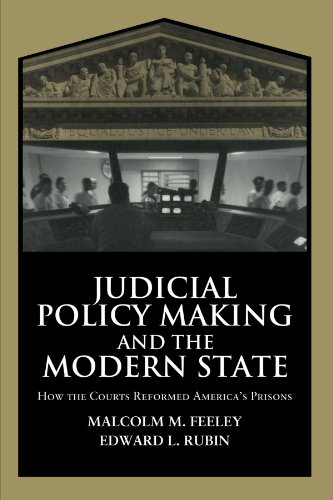 9780521777346: Judicial Policy Making and the Modern State: How the Courts Reformed America's Prisons (Cambridge Studies in Criminology)