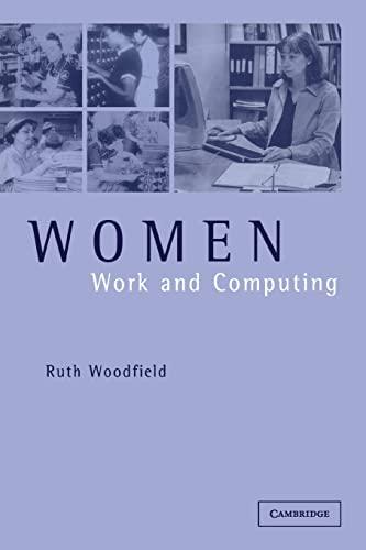 9780521777353: Women, Work and Computing
