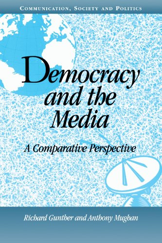 9780521777438: Democracy and the Media: A Comparative Perspective (Communication, Society and Politics)