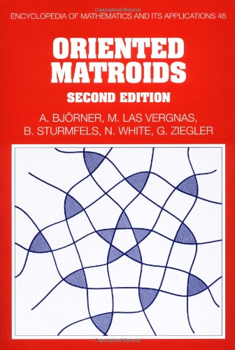 9780521777506: Oriented Matroids (Encyclopedia of Mathematics and its Applications)