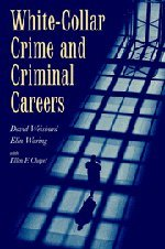 9780521777636: White-Collar Crime and Criminal Careers (Cambridge Studies in Criminology)